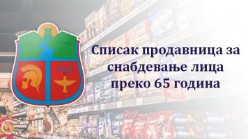 Списак продавница за снабдевање лица преко 65 година за недељу 29.03.2020. године
